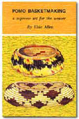 Pomo Basketmaking: Elsie Allen